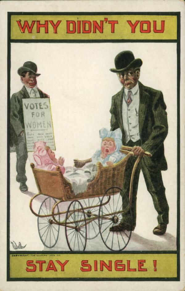 Stay Single Anti-Suffrage Propaganda