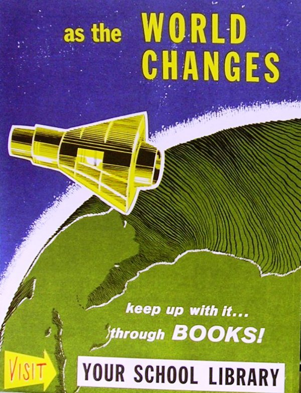 As The World Changes Vintage Library Ad
