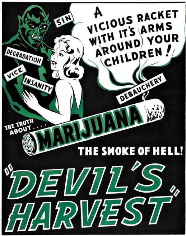Marijuana Prohibition Devil Harvest