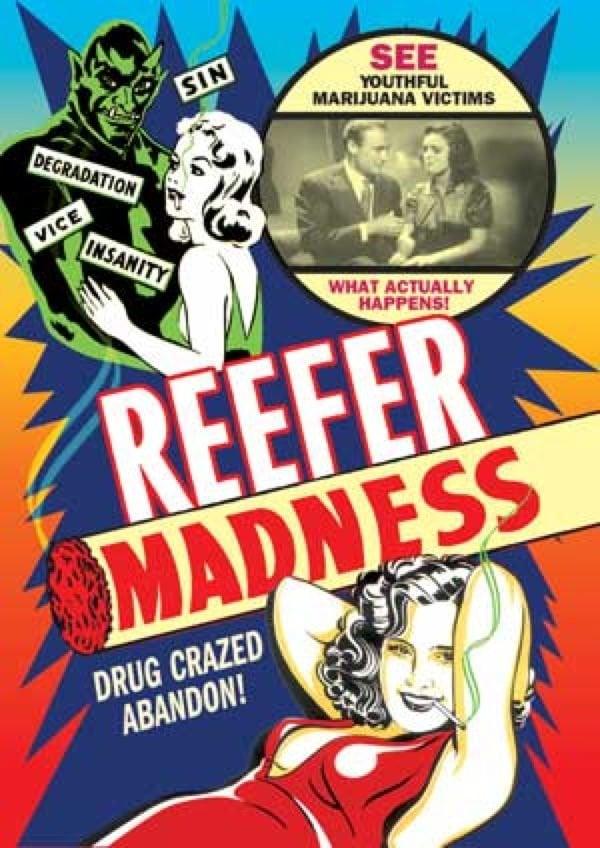 Marijuana Propaganda Crazed Abandon