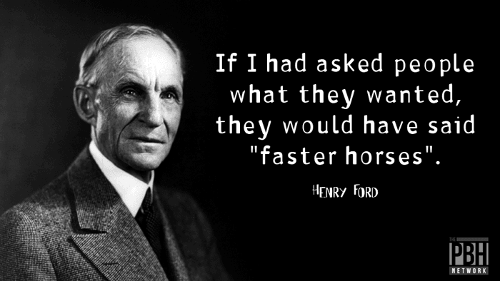 Henry Ford On What People Want