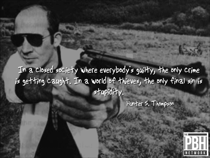 Hunter S. Thompson World Of Thieves
