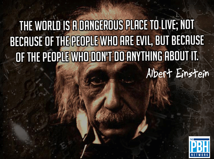 Interesting Quotes Einstein On Why The World Is Dangerous