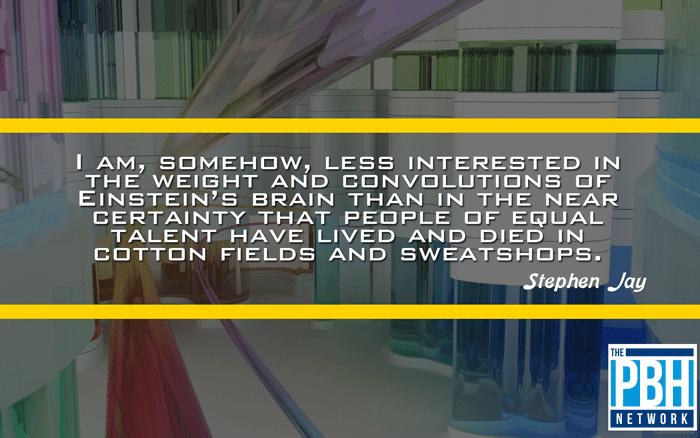 Stephen Jay On Lost Geniuses