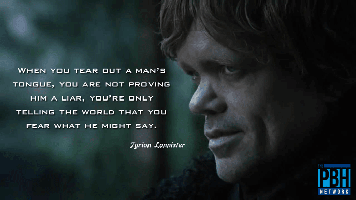 Tyrion Lannister On Censorship
