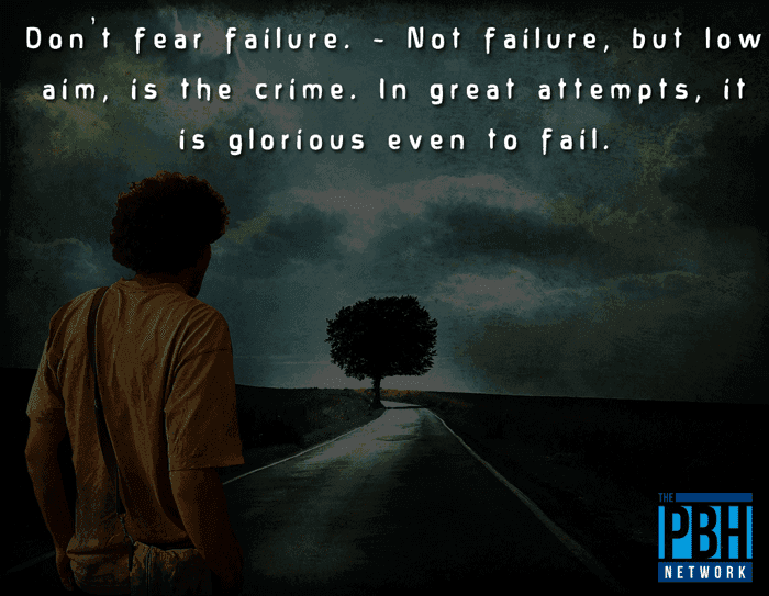 Bruce Lee Quotes Don't Fear Failure