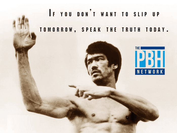 Bruce Lee Quotes Speak The Truth Today