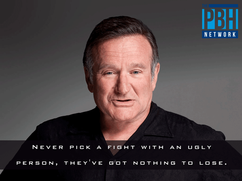 Robin Williams Quotes About Ugly People