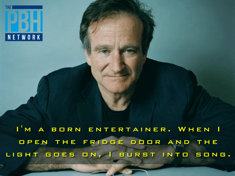 Robin Williams On Being Born An Entertainer