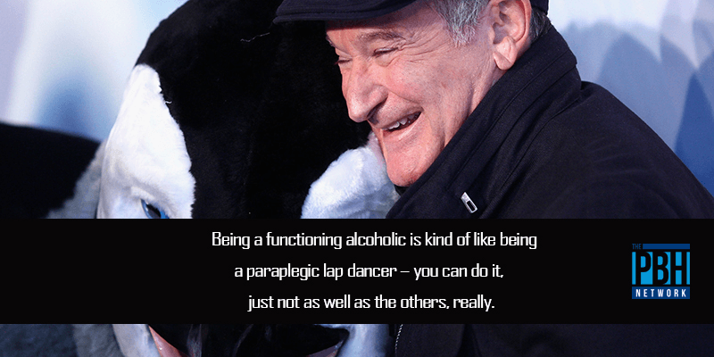 Robin Williams On Being An Alcoholic