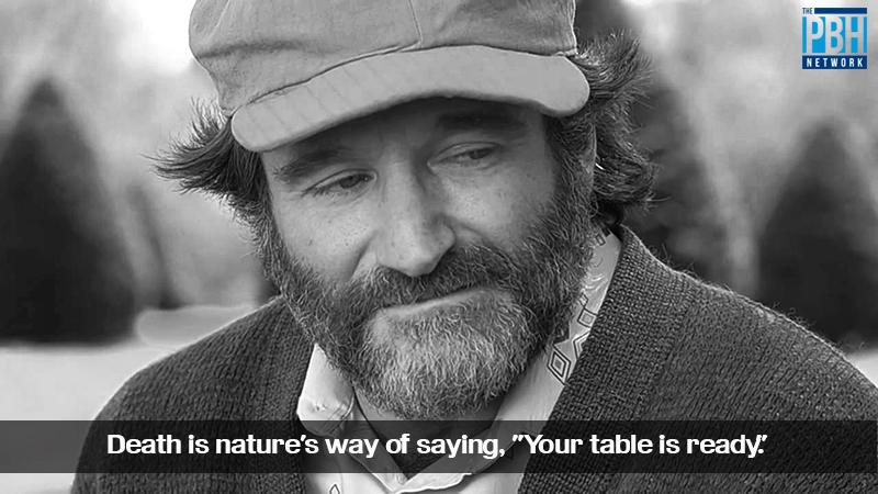 Robin Williams On Death