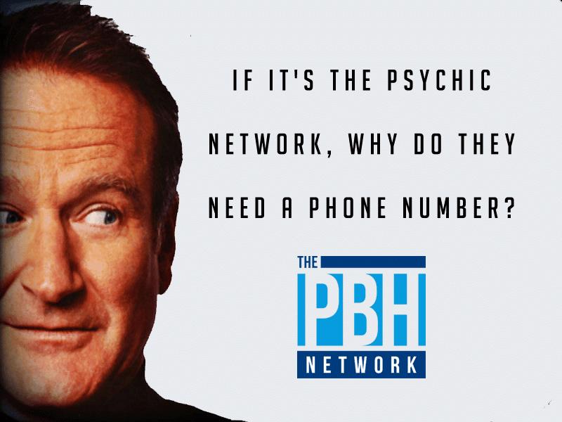 Robin Williams Psychic Line