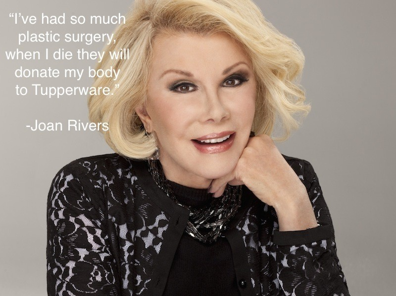 We Miss You Joan Rivers Quote