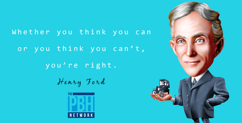 Henry Ford On Can And Cannot