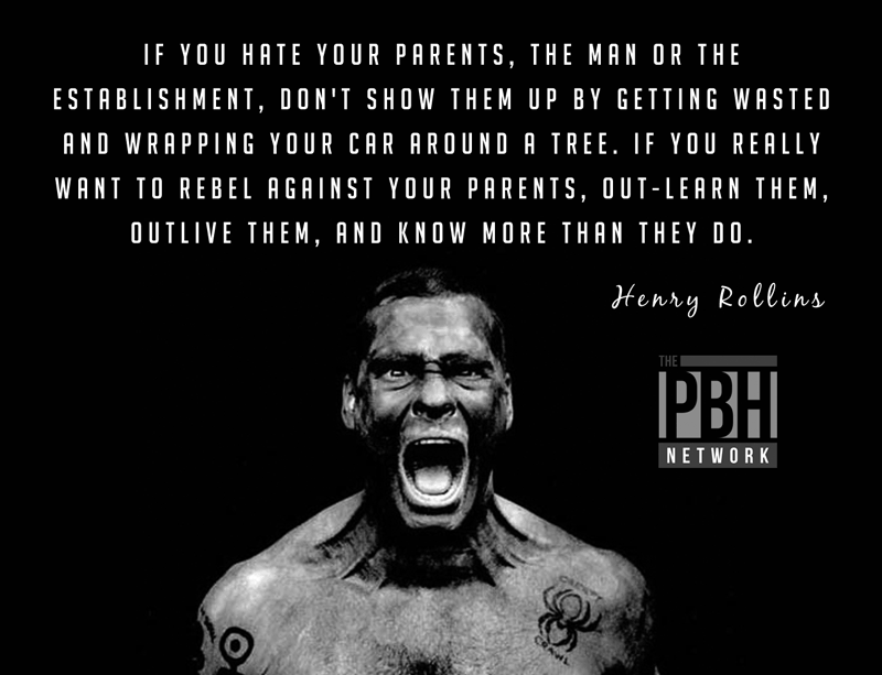 Henry Rollins On The Best Revenge