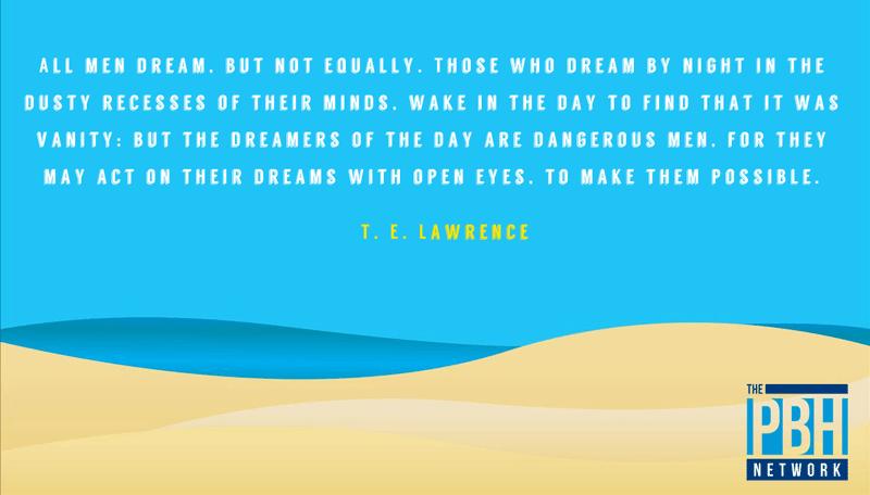 TE Lawrence All Men Dream