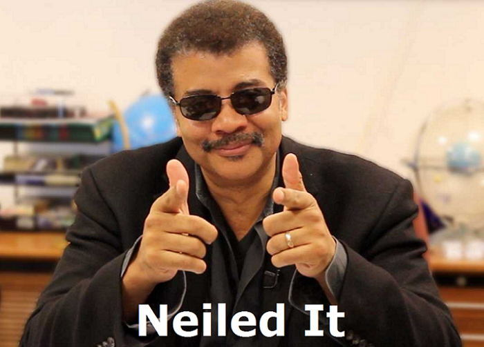 Neil DeGrasse Tyson Neiled It