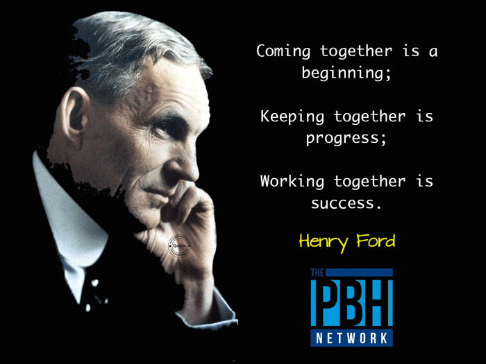 Henry Ford On Working Together