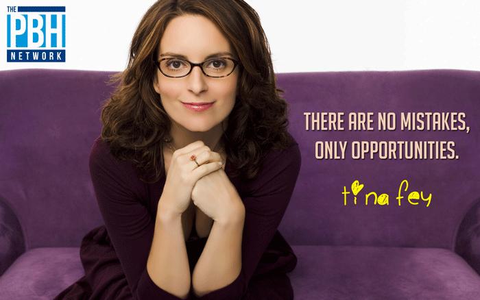 Tina Fey On Opportunities
