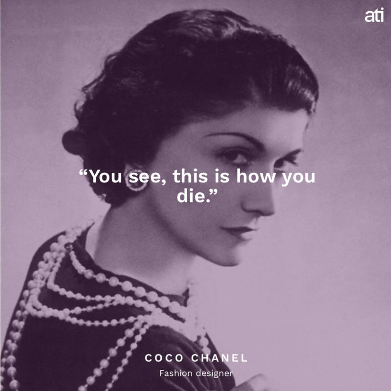 Coco Chanel's Famous Last Words