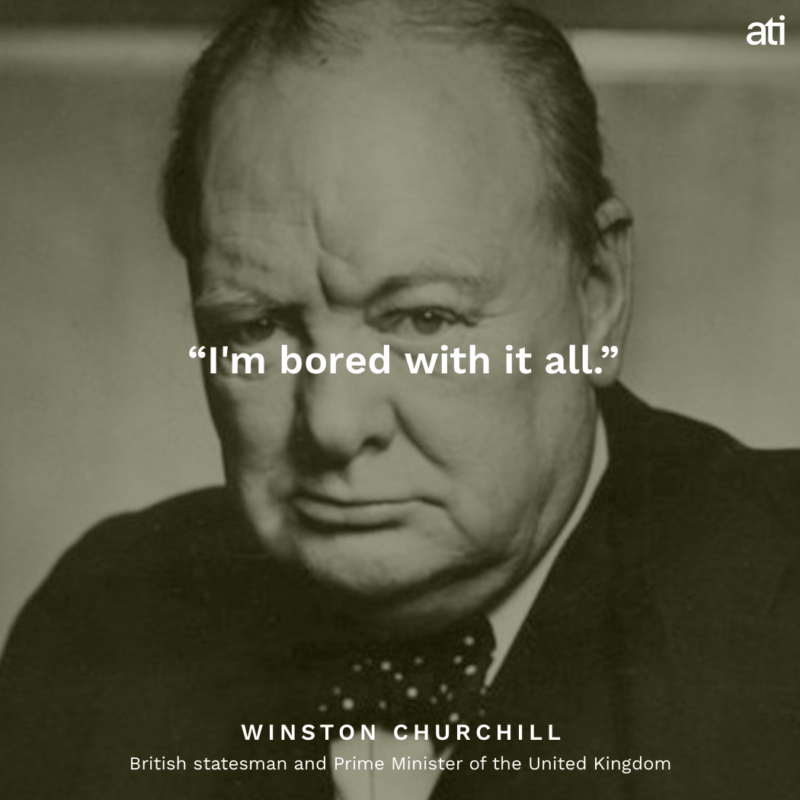 Last Words Of Winston Churchill