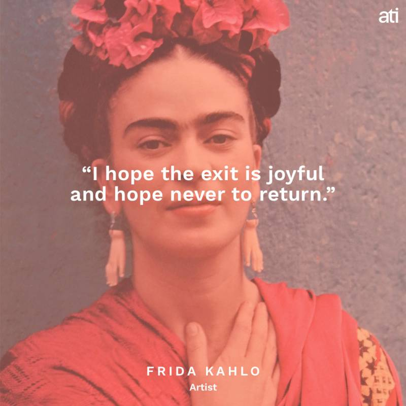 Famous Last Words Of Frida Kahlo