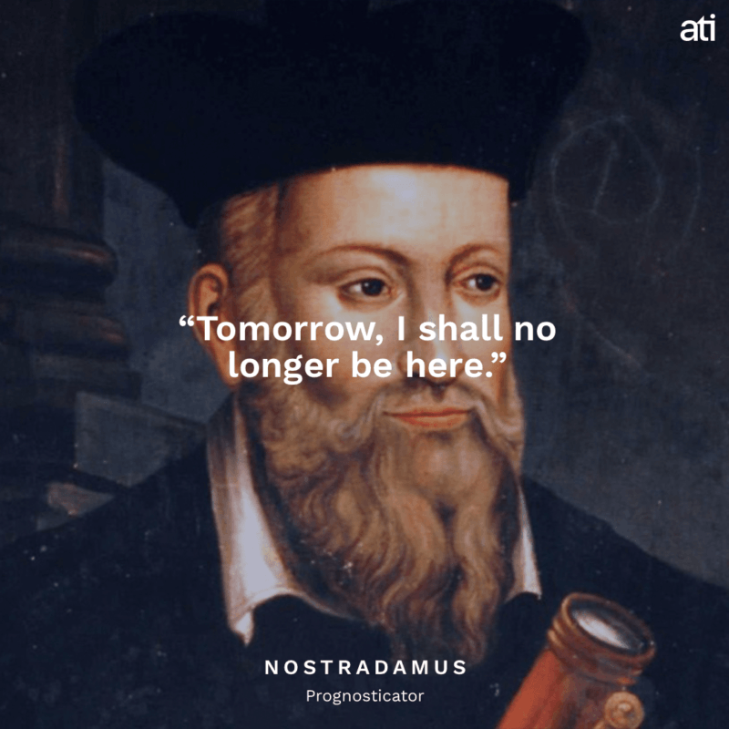 Nostradamus' Last Words Before Death