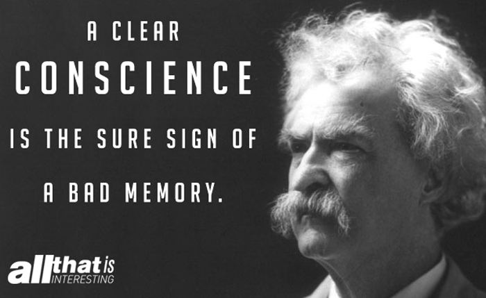 Hilarious Mark Twain Quote. Clear Conscience