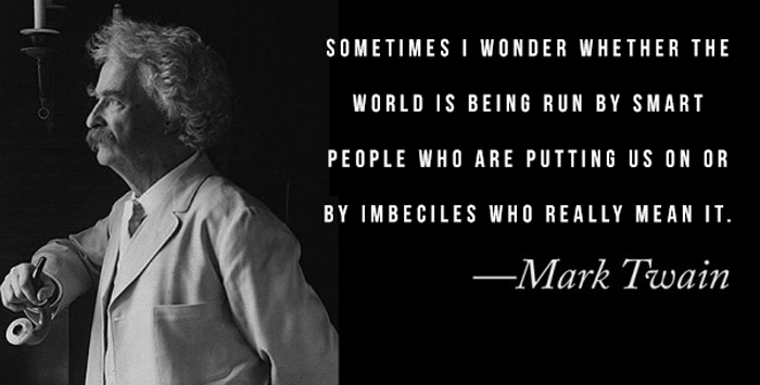 Mark Twain Quotes Who Runs The World