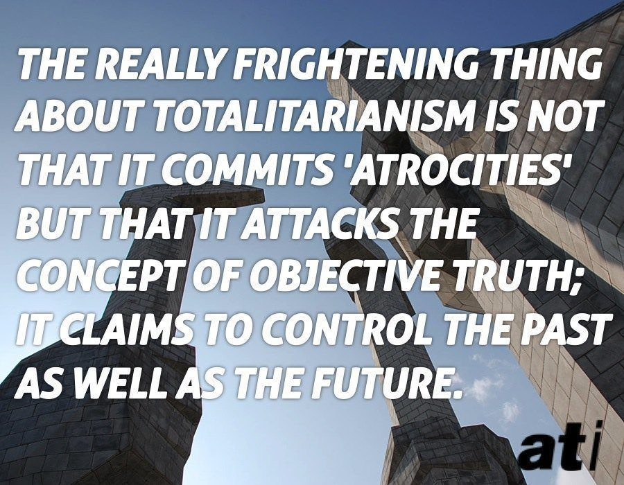 Totalitarianism Orwell Quote