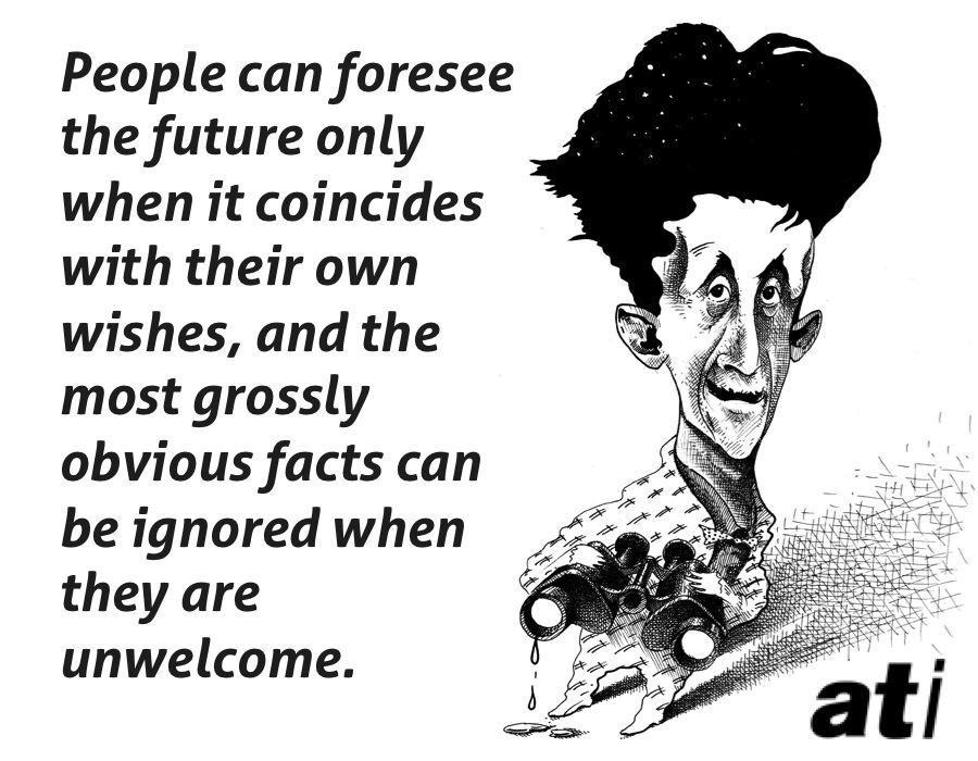 George Orwell On Seeing The Future