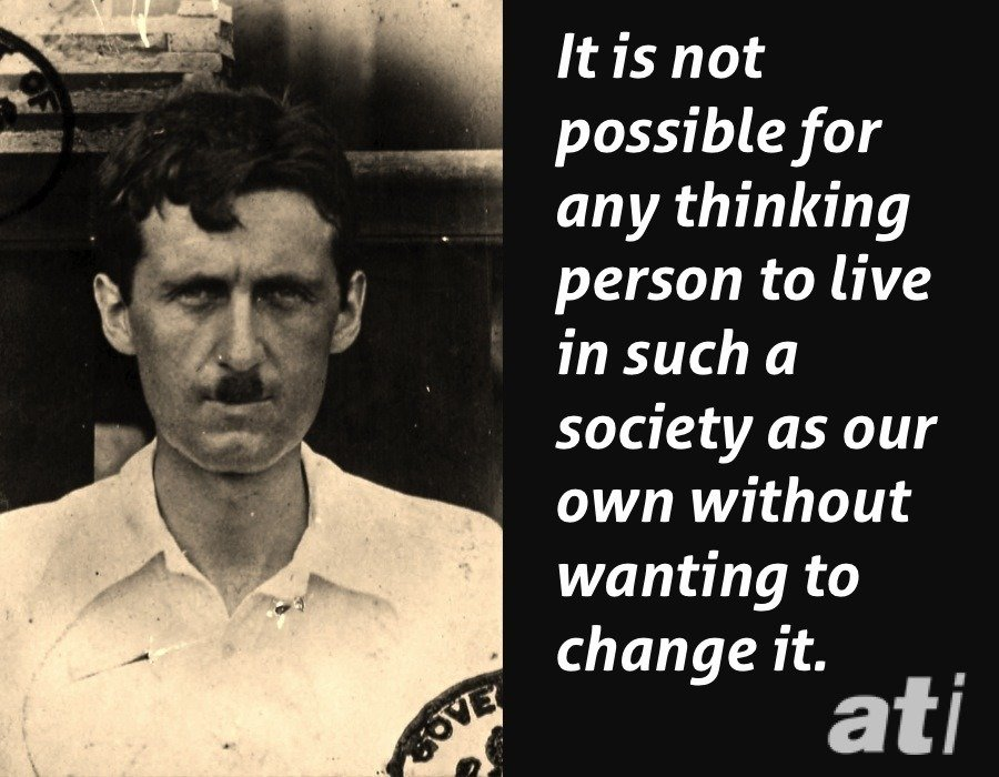 George Orwell Quotes On Social Change