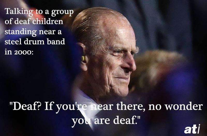 Prince Philip Quotes Deaf