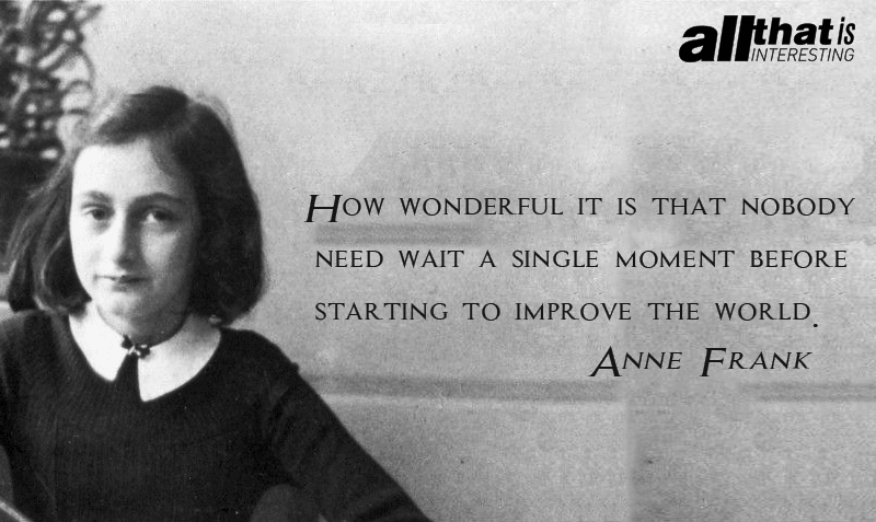 Anne Frank On Improving The World