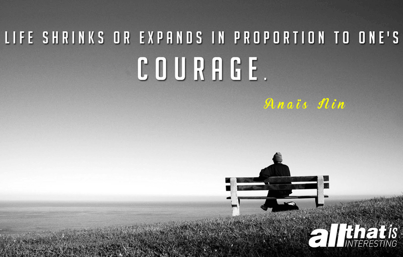Deep Quotes About Courage