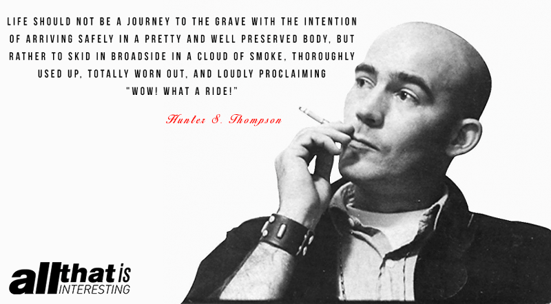 Hunter S. Thompson Quote