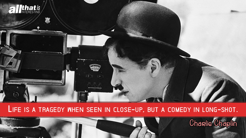 Quotes About Life Charlie Chaplin