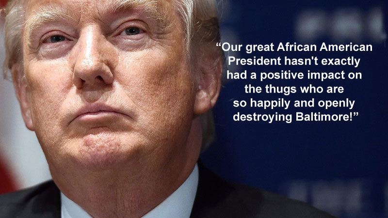 Trump On Baltimore Riots