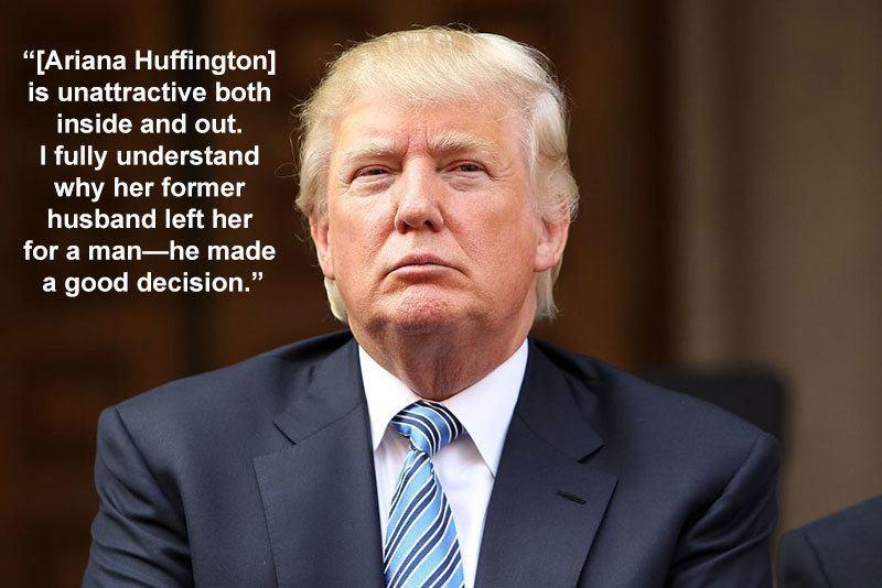 Donald Trump On Ariana Huffington