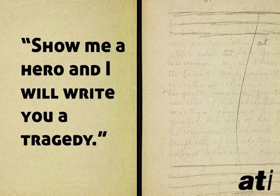 Fitzgerald Quote Hero Tragedy Writing