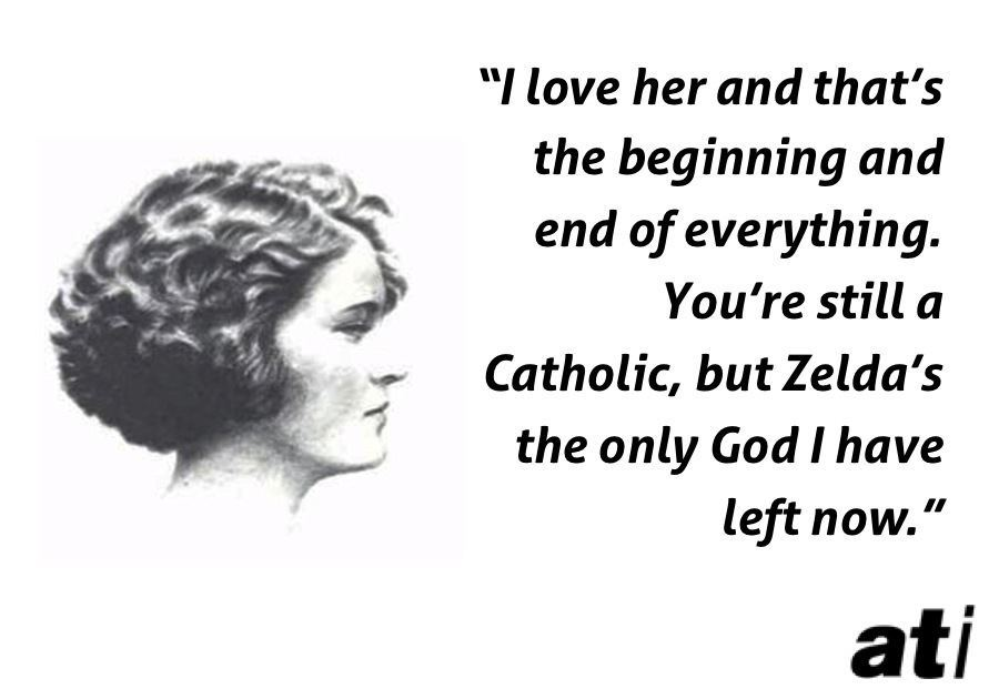 Fitzgerald Quotes Zelda Only God
