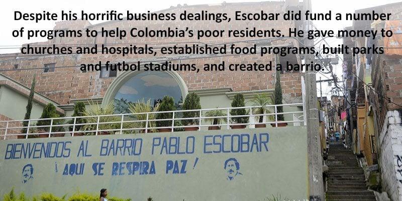 Pablo Escobar Good Deeds