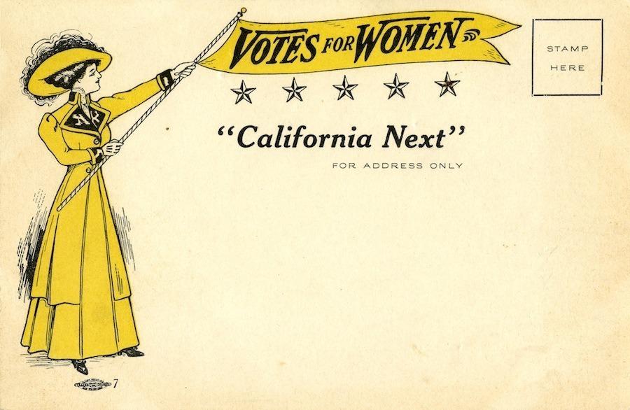 Women Suffrage California Next