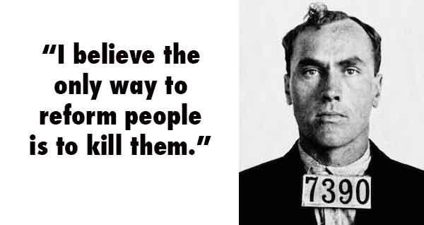 Carl Panzram Serial Killer Quotes