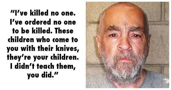 Charles Manson Serial Killer Quotes