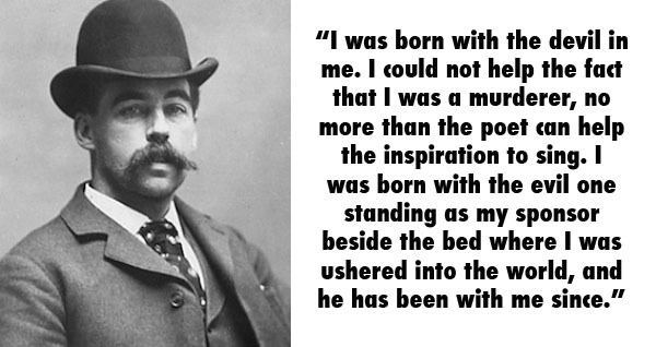 H. H. Holmes Serial Killer Quotes