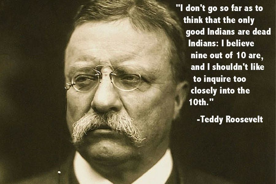 Teddy Roosevelt Indians