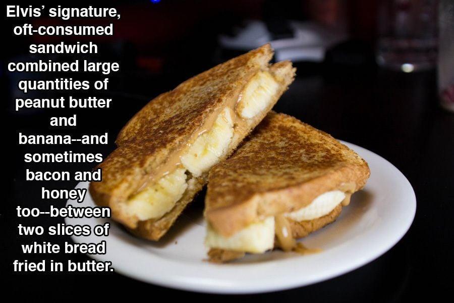 Elvis' Love For Peanut Butter Sandwiches