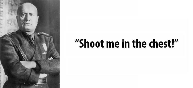 Benito Mussolini Last Words