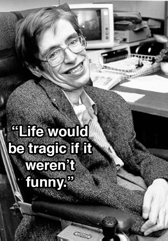 Life Tragic Funny